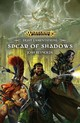 Spear Of Shadows - Reynolds, Josh - ISBN: 9781784966676