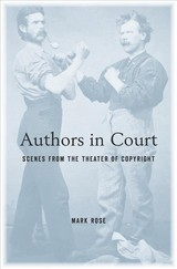 Authors In Court - Rose, Mark - ISBN: 9780674984134