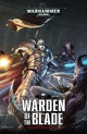 Warden Of The Blade - Annandale, David - ISBN: 9781784966256