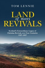 Land Of Many Revivals - Lennie, Tom - ISBN: 9781781915202