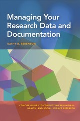Managing Your Research Data And Documentation - Berenson, Kathy R. - ISBN: 9781433827099