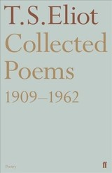 Collected Poems 1909-1962 - Eliot, T. S. - ISBN: 9780571336593