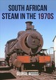 South African Steam In The 1970s - Woods, George - ISBN: 9781445671437
