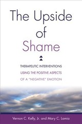 Upside Of Shame - Kelly, Vernon C.; Lamia, Mary C. - ISBN: 9780393711943