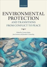 Environmental Protection And Transitions From Conflict To Peace - Stahn, Carsten (EDT)/ Iverson, Jens (EDT)/ Easterday, Jennifer S. (EDT) - ISBN: 9780198784630