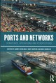 Ports And Networks - Geerlings, Harry (EDT)/ Kuipers, Bart (EDT)/ Zuidwijk, Rob (EDT) - ISBN: 9781472485038