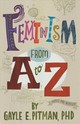 Feminism From A To Z - Pitman, Gayle E. - ISBN: 9781433827211