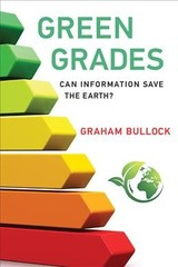 Green Grades - Bullock, Graham (associate Professor, Davidson College) - ISBN: 9780262534901