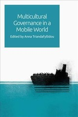 Multicultural Governance In A Mobile World - Triandafyllidou, Anna - ISBN: 9781474428231