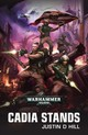 Cadia Stands - Hill, Justin D. - ISBN: 9781784966683