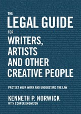 The Legal Guide For Writers, Artists And Other Creative People - Norwick, Kenneth P./ Knowlton, Cooper (CON) - ISBN: 9781624144493