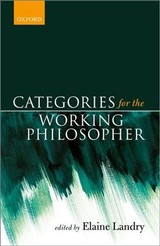 Categories For The Working Philosopher - Landry, Elaine (EDT) - ISBN: 9780198748991