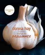 Basics to Brilliance - Donna Hay - ISBN: 9789000356829