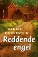 Reddende engel - Renate Dorrestein - ISBN: 9789057598609