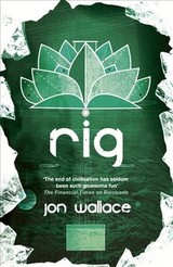 Rig - Wallace, Jon - ISBN: 9780575118928
