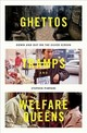 Ghettos, Tramps, And Welfare Queens - Pimpare, Stephen (faculty Fellow, Carsey School Of Public Policy, Universit... - ISBN: 9780190660727