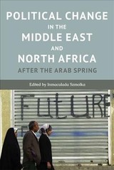 Political Change In The Middle East And North Africa - Szmolka, Inmaculada - ISBN: 9781474415286