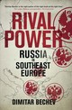 Rival Power - Bechev, Dimitar - ISBN: 9780300219135