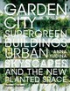 Garden City - Yudina, Anna - ISBN: 9780500343265
