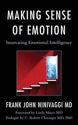 Making Sense Of Emotion - Ninivaggi, Frank John, M.D. - ISBN: 9781442275881