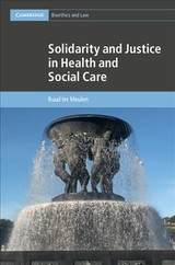 Solidarity And Justice In Health And Social Care - ter Meulen, Ruud - ISBN: 9781107069800