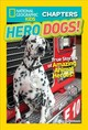 National Geographic Kids Chapters: Hero Dogs - Quattlebaum, Mary; National Geographic Kids - ISBN: 9781426328190