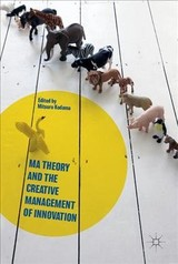 Ma Theory And The Creative Management Of Innovation - Kodama, Mitsuru (EDT) - ISBN: 9781137593542