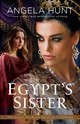 Egypt's Sister - Hunt, Angela - ISBN: 9780764219320