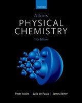Atkins' Physical Chemistry - Atkins, Peter (fellow Of Lincoln College, University Of Oxford); De Paula, Julio (professor Of Chemistry, Lewis & Clark College, Us); Keeler, James (senior Lecturer In Chemistry At The University Of Cambridge And Walters Fellow In Chemistry Of Selwyn College, Cambridge) - ISBN: 9780198769866