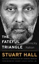 Fateful Triangle - Hall, Stuart - ISBN: 9780674976528