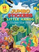 Jumbo Stickers For Little Hands: Under The Sea - Tejido, Jomike (ILT) - ISBN: 9781633221567