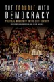 Trouble With Democracy - Wagner, Peter - ISBN: 9781474428392