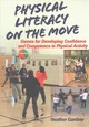 Physical Literacy On The Move - Gardner, Heather - ISBN: 9781492535904