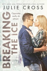 Breaking The Ice - Cross, Julie - ISBN: 9781633758988