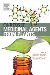 Synthesis of Medicinal Agents from Plants - ISBN: 9780081020715