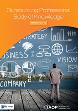 Outsourcing professional body of knowledge; OPBOK Version 10 - ISBN: 9789401805216