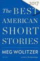 Best American Short Stories 2017 - Wolitzer, Meg/ Pitlor, Heidi - ISBN: 9780544582903