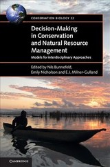 Decision-making In Conservation And Natural Resource Management - Bunnefeld, Nils (EDT)/ Nicholson, Emily (EDT)/ Milner-Gulland, E. J. (EDT) - ISBN: 9781107092365