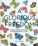 A Glorious Freedom - Congdon, Lisa - ISBN: 9781452156200