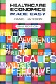 Healthcare Economics Made Easy, Second Edition - Jackson, Daniel (university Of Surrey, Uk) - ISBN: 9781907904974