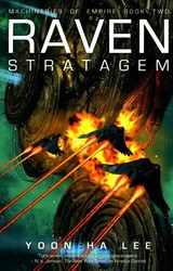 Raven Stratagem - Lee, Yoon Ha - ISBN: 9781781085370