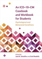 Icd-10-cm Casebook And Workbook For Students - Schaffer, Jack B. (EDT)/ Rodolfa, Emil (EDT) - ISBN: 9781433828270