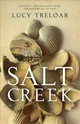 Salt Creek - Treloar, Lucy - ISBN: 9781910709351