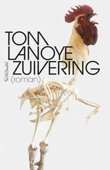Zuivering - Tom  Lanoye - ISBN: 9789044633252