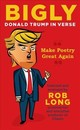 Bigly - Long, Rob (COM) - ISBN: 9781621577300