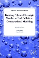 Boosting Polymer Electrolyte Membrane Fuel Cells From Computational Modeling - Franco - ISBN: 9780128112458