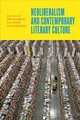Neoliberalism And Contemporary Literary Culture - Huehls, Mitchum (EDT)/ Smith, Rachel Greenwald (EDT) - ISBN: 9781421423104