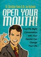 Open Your Mouth! - Hufanda, Dr. Joe; Yaste, Dr. Christian - ISBN: 9781683506218
