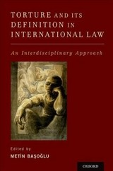 Torture And Its Definition In International Law - Basoglu, Metin (EDT) - ISBN: 9780199374625