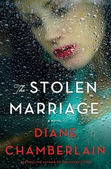 The Stolen Marriage - Chamberlain, Diane - ISBN: 9781250087270